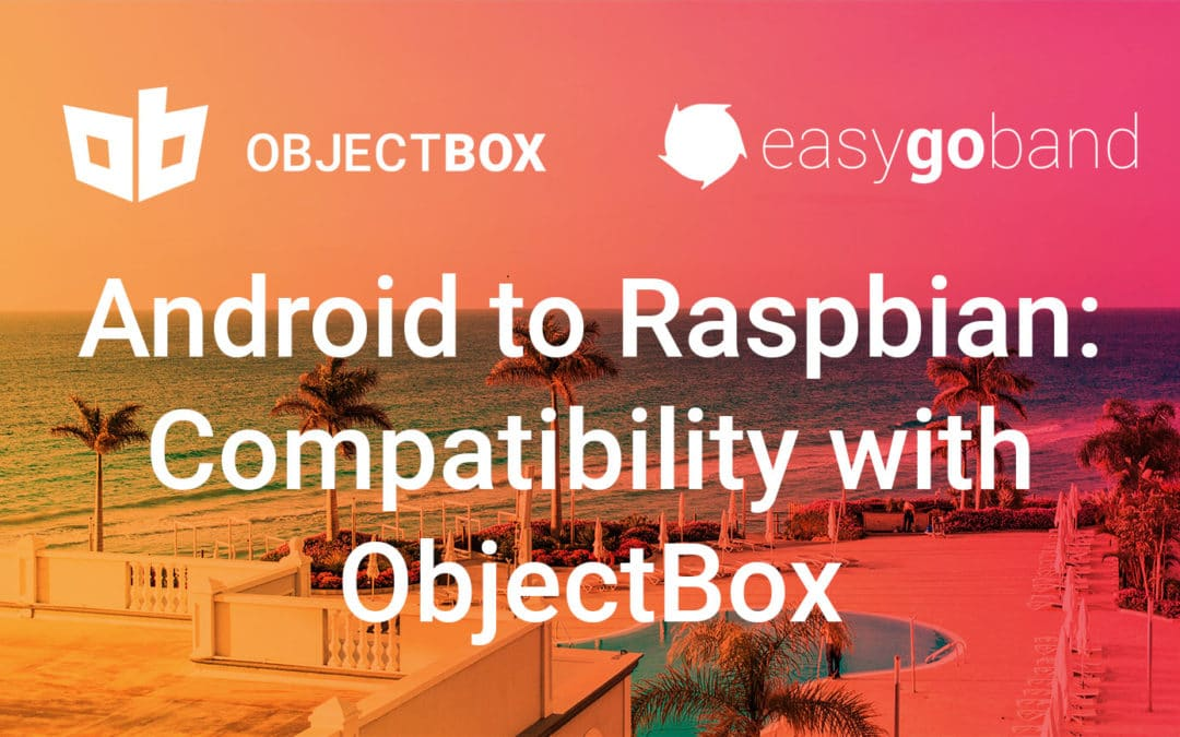 Edge Computing Case Study with easyGOband: How ObjectBox enables compatibility from Android, iOS, and Raspbian to Linux