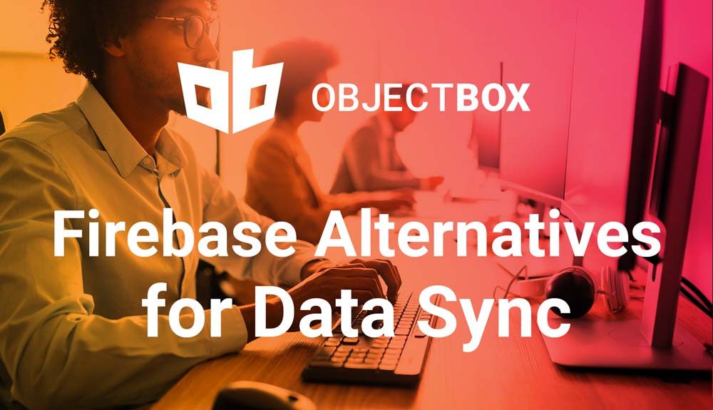 Firebase, Firebase alternatives – a look at data sync solutions