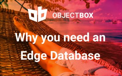 What is an Edge Database, and why do you need one?